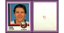 1987 PANINI 1 of 1 PROOF #91-Denis Potvin
